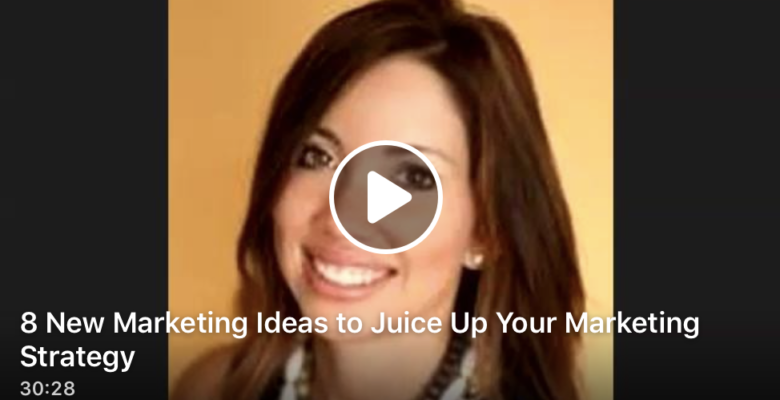 8 New Marketing Ideas to Juice Up Your Marketing Strategy